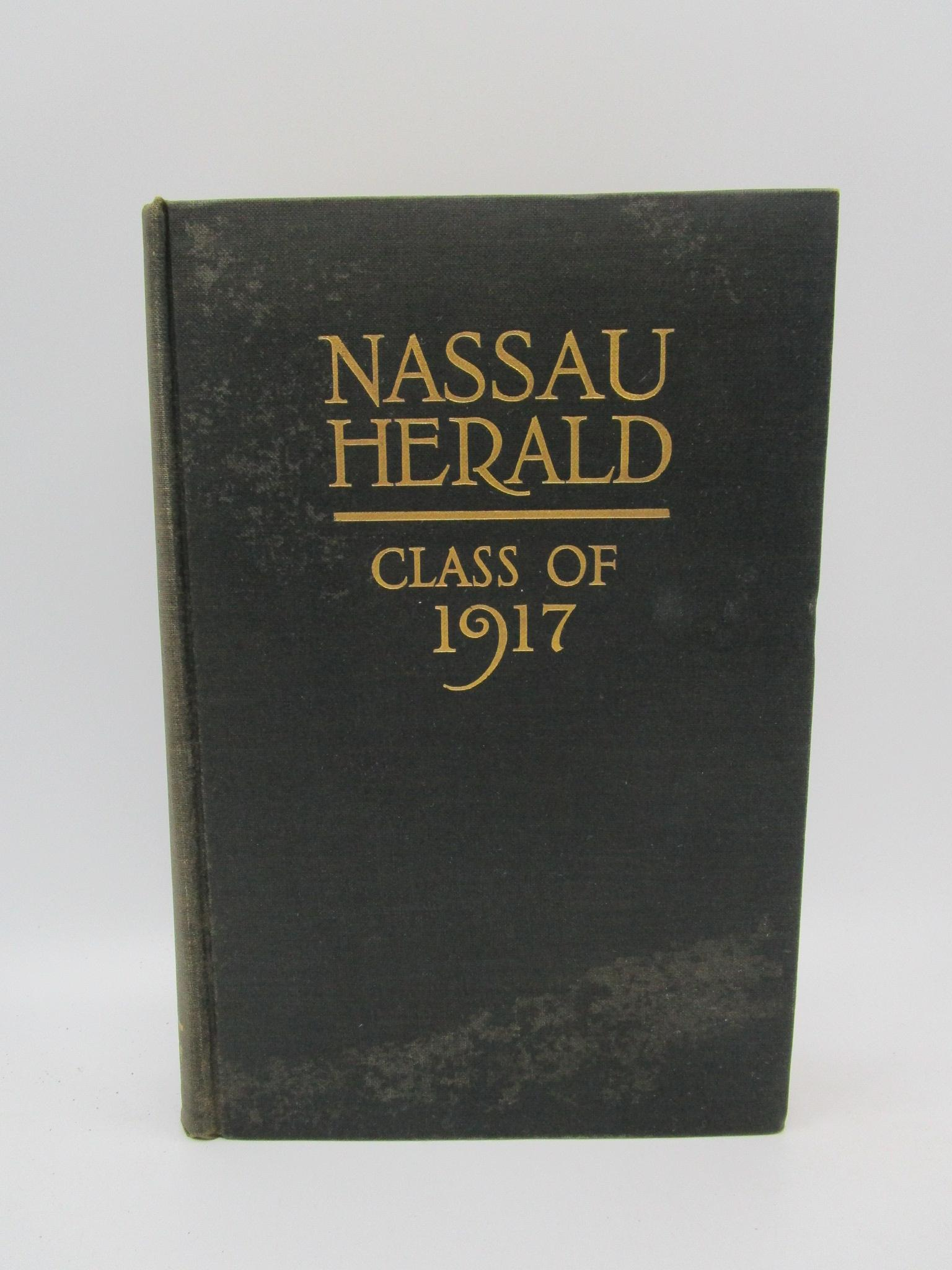 Image for The Nassau Herald: Class of Nineteen Hundred and Seventeen: Princeton University June 1917, Volume 1 (First Edition) (F. Scott Fitzgerald year book)