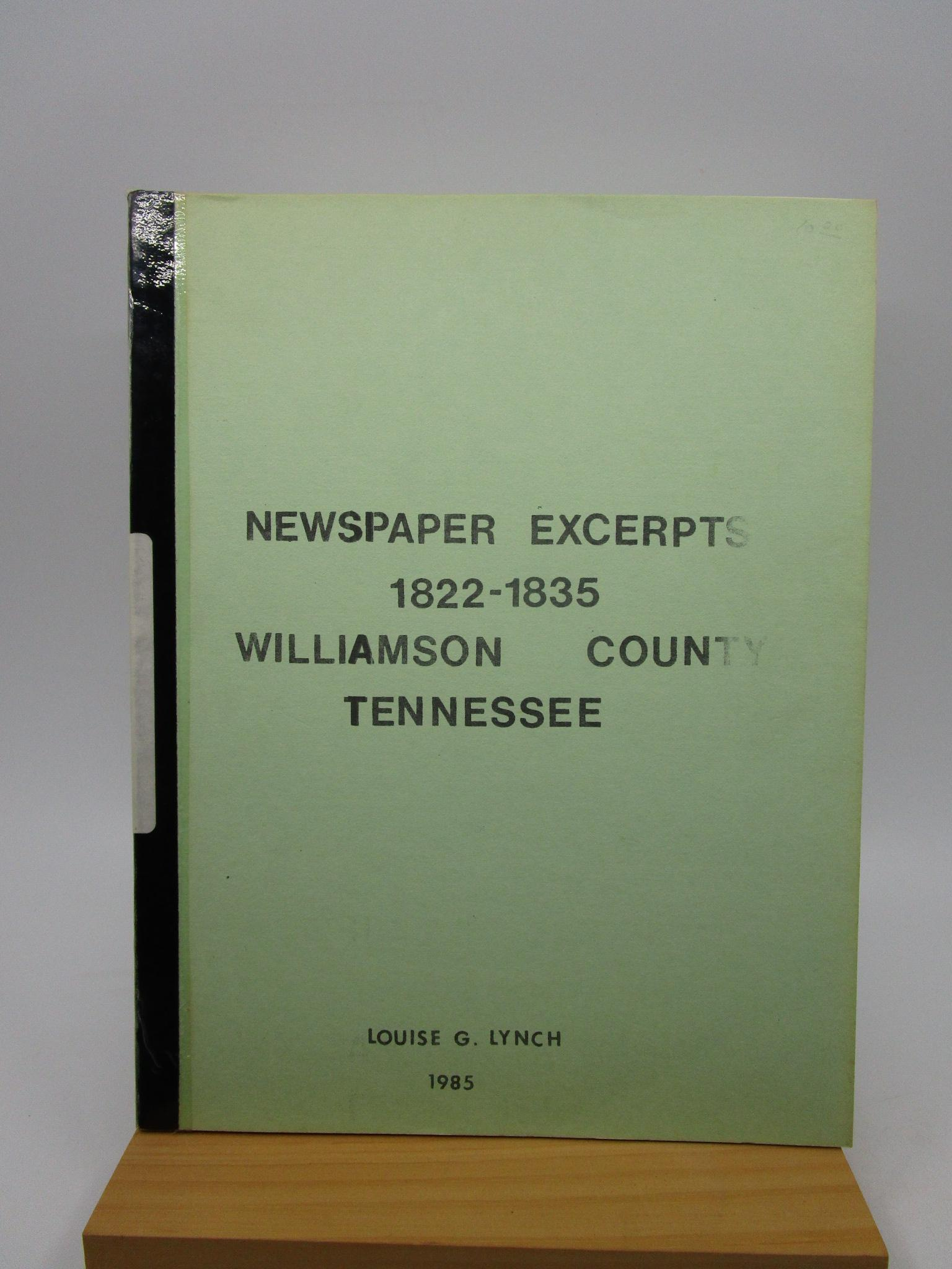 Image for Newspaper Excerpts - 1822-1835 - Williamson County, Tennessee