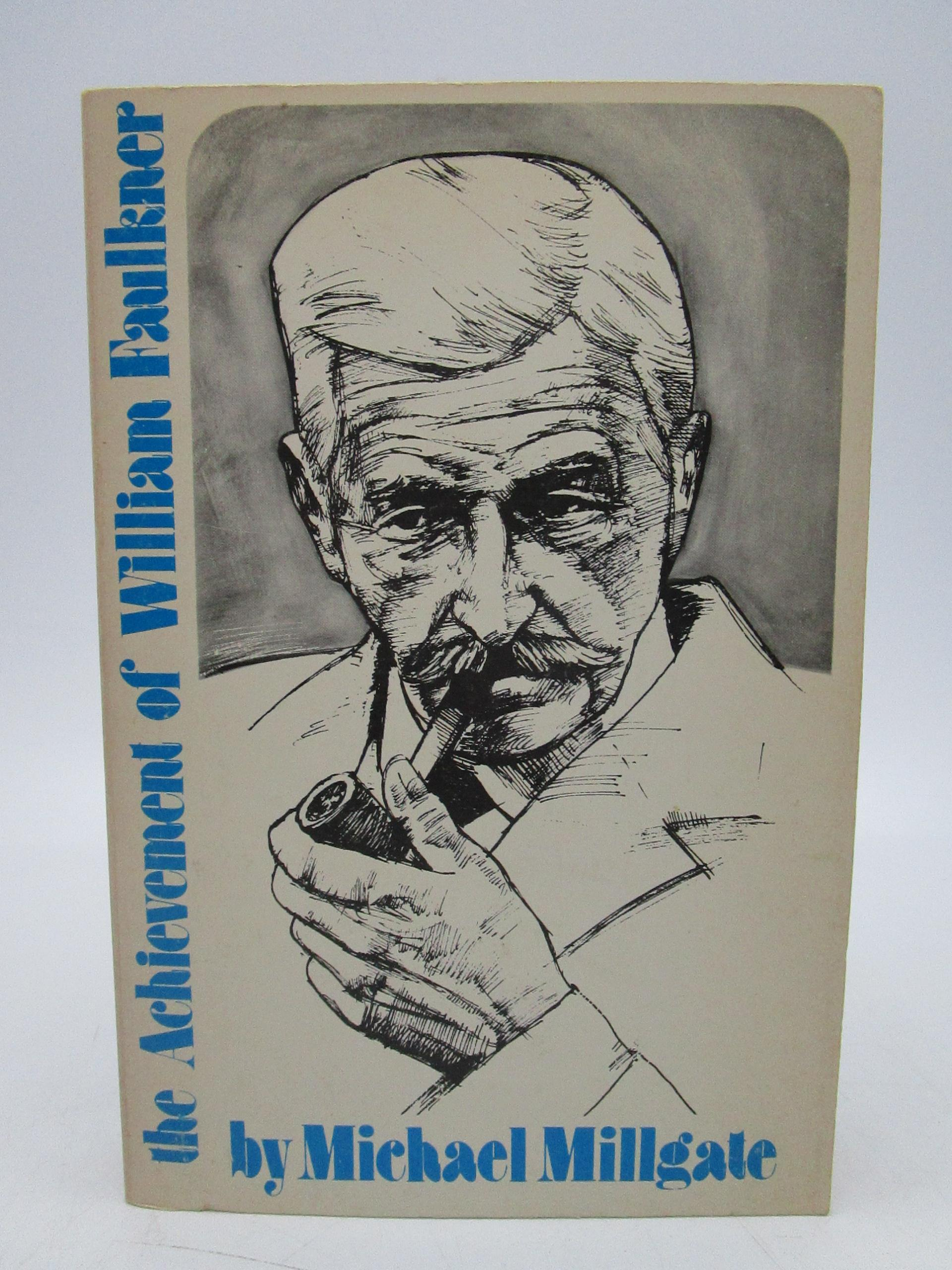 Image for The Achievement of William Faulkner (First Thus)