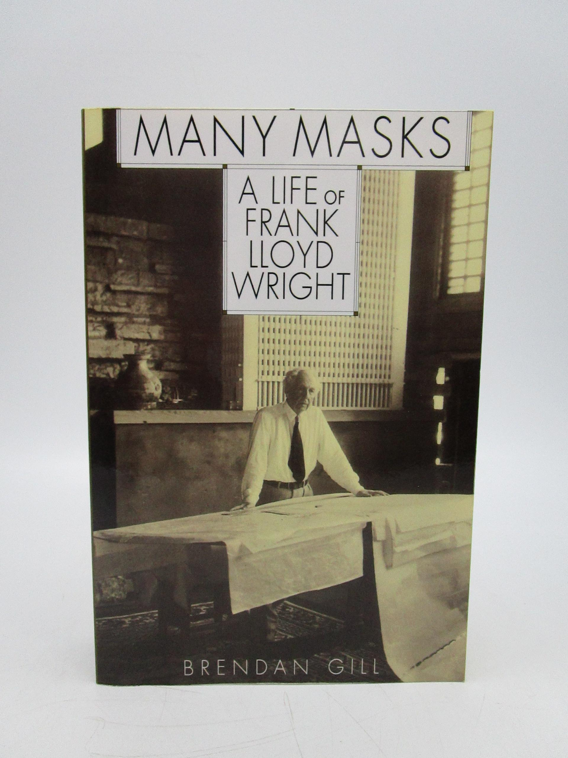 Image for Many Masks: A Life Of Frank Lloyd Wright