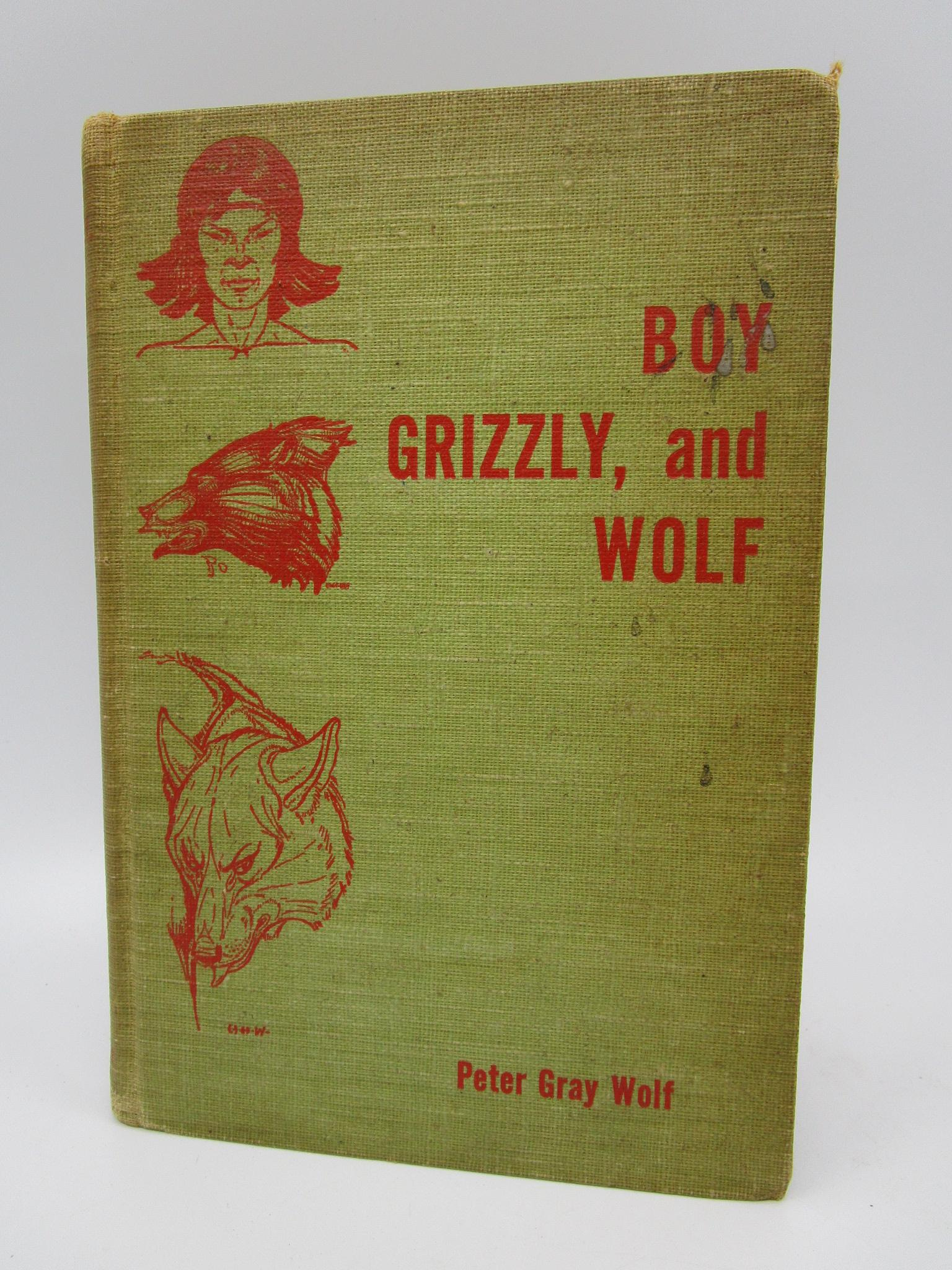 Image for Boy, Grizzly, and Wolf (Signed First Edition)