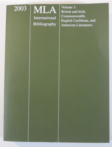 Image for 2003 MLA International Bibliography Of Books And Articles On The Modern Language And Literatures: British And Irish, Commonwealth, English Caribbean, And ... the Modern Languages and Literatures Vol I)