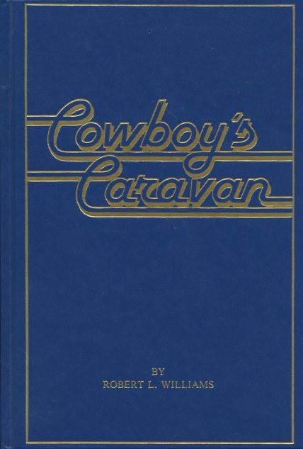 Image for Cowboy's Caravan (inscribed by author)