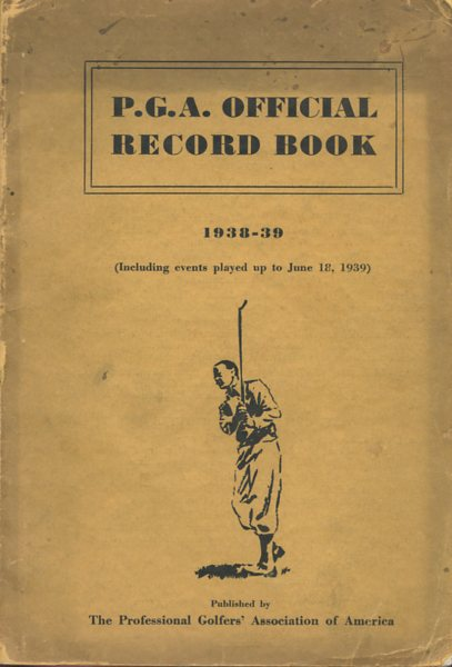 Image for P. G. A. Official Record Book 1938-39
