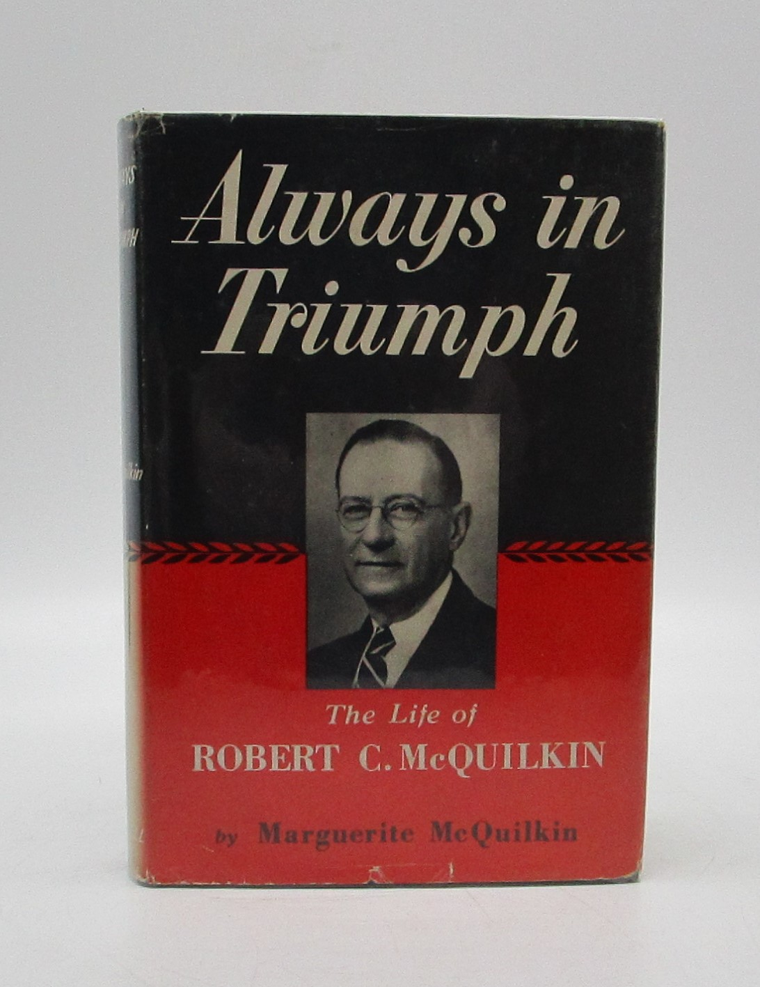 Image for Always in Triumph: The Life of Robert C. McQuilkin