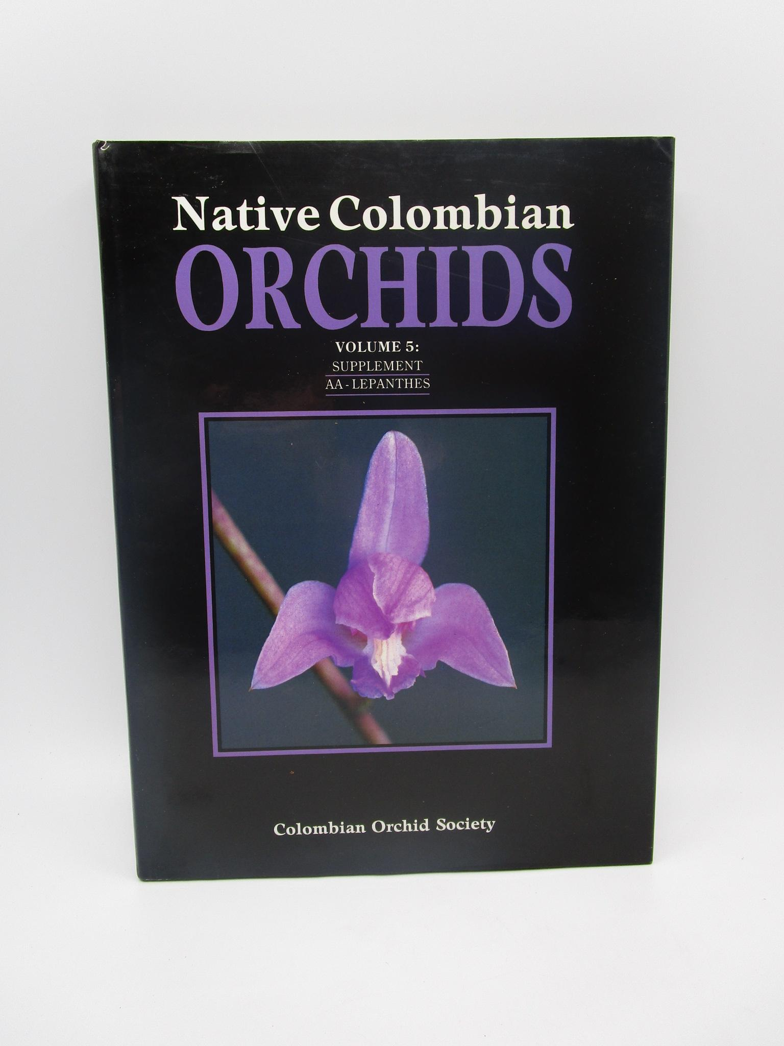 Image for Native Colombian Orchids Volume 5: Supplement