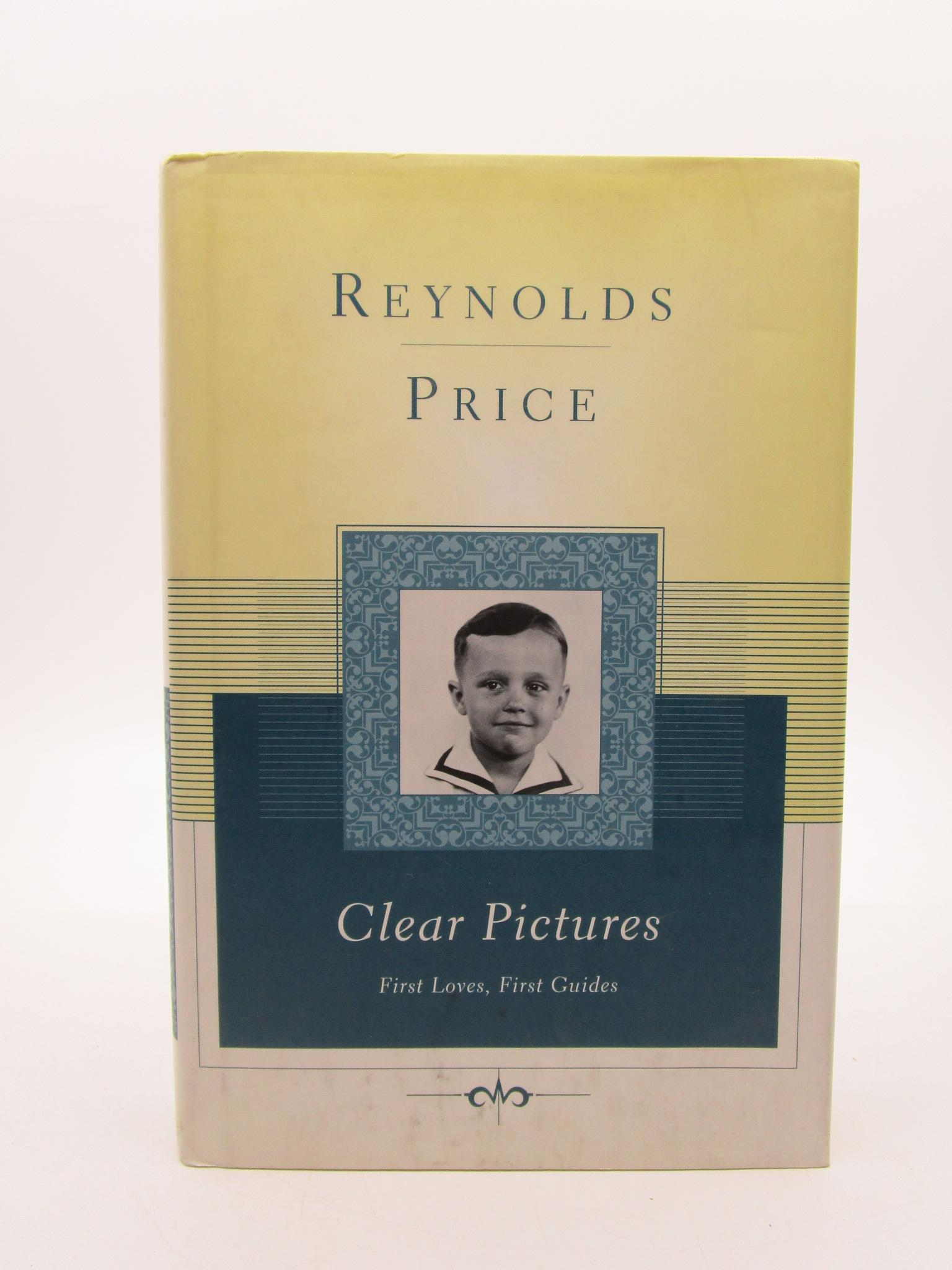 Image for Clear Pictures: First Loves, First Guides (Scribner Classics) SIGNED