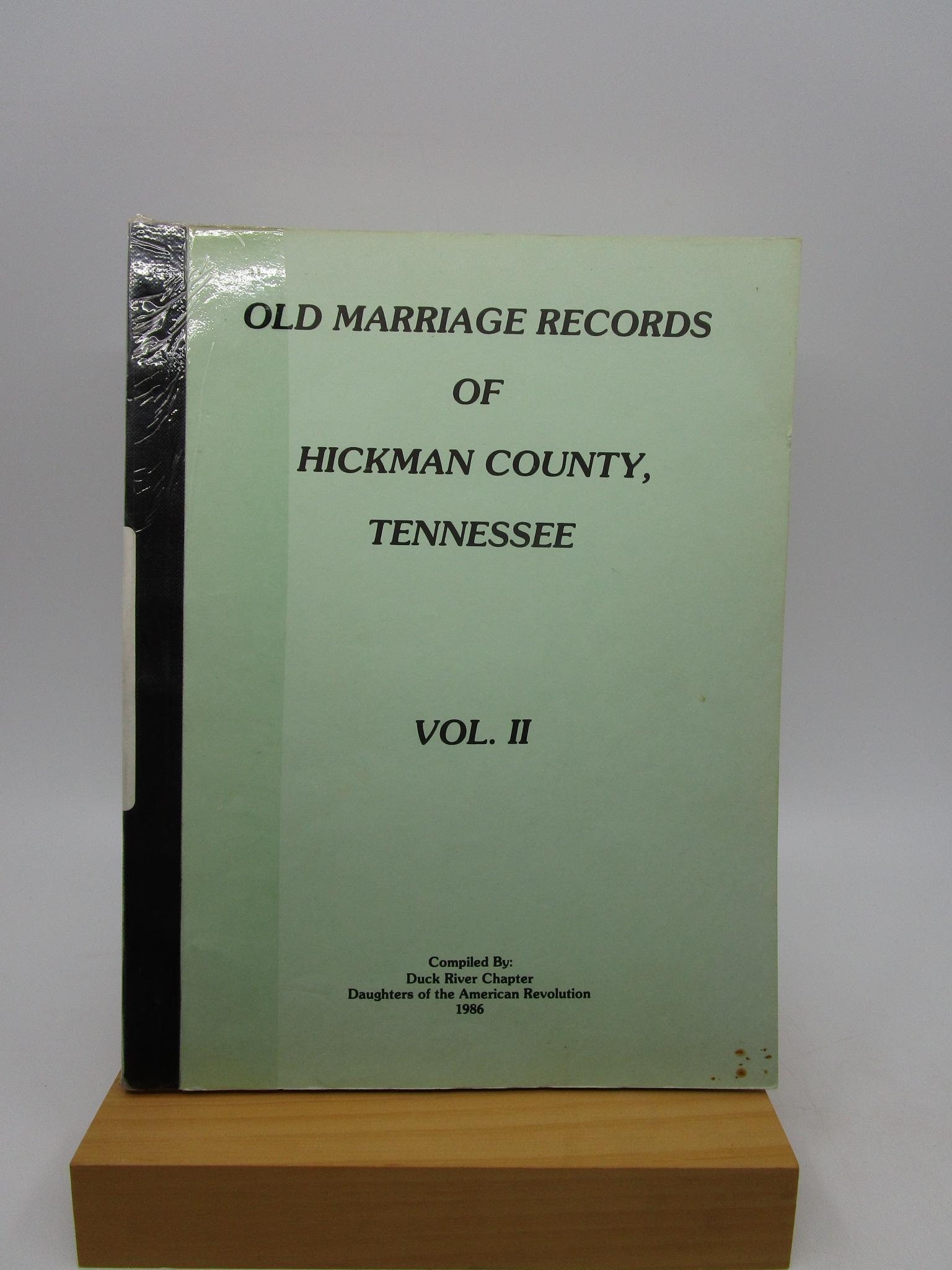 Image for Old Marriage Records of Hickman County, Tennessee (Vol. II)