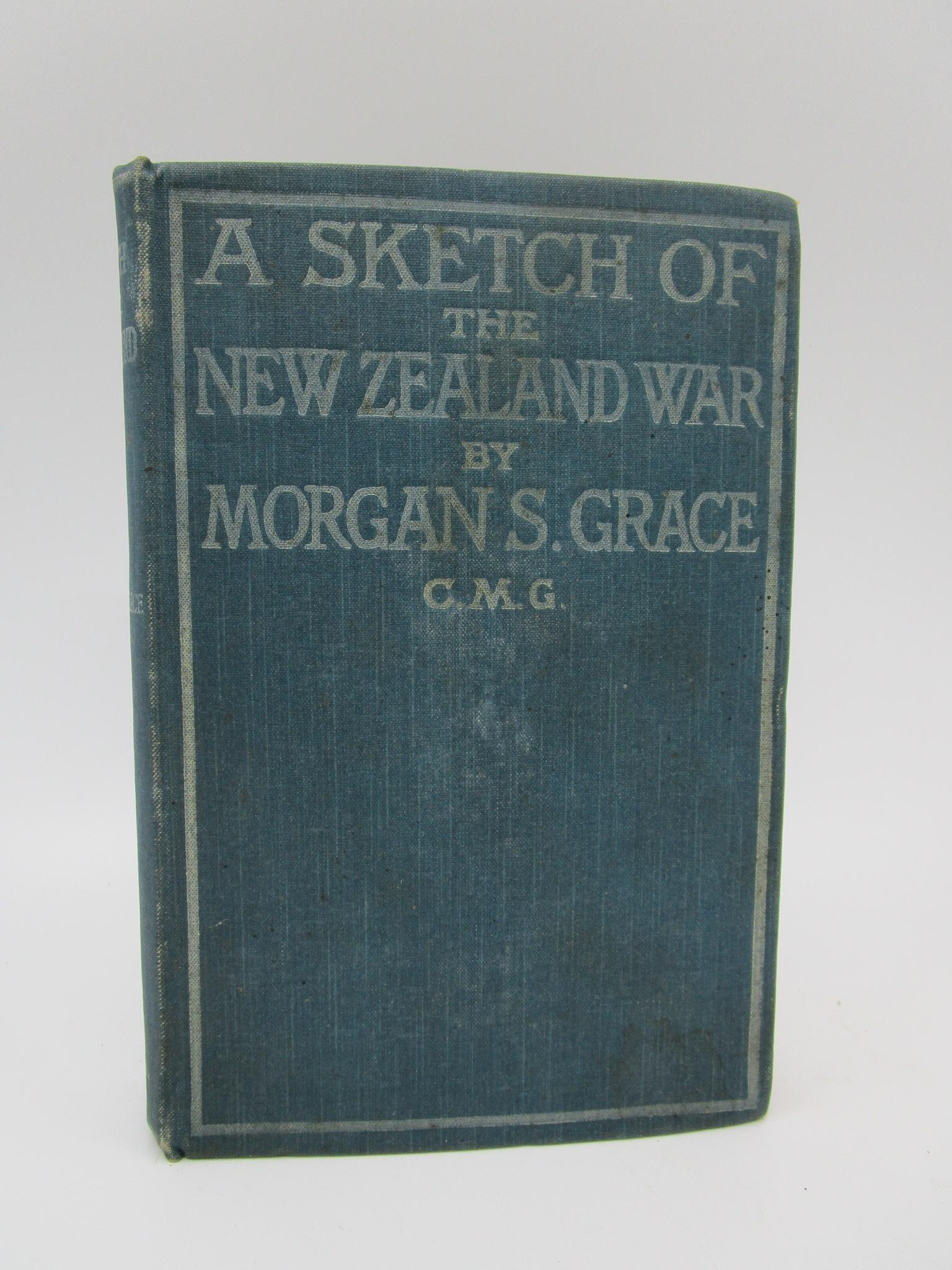 Image for A Sketch of the New Zealand War (Signed First Edition)