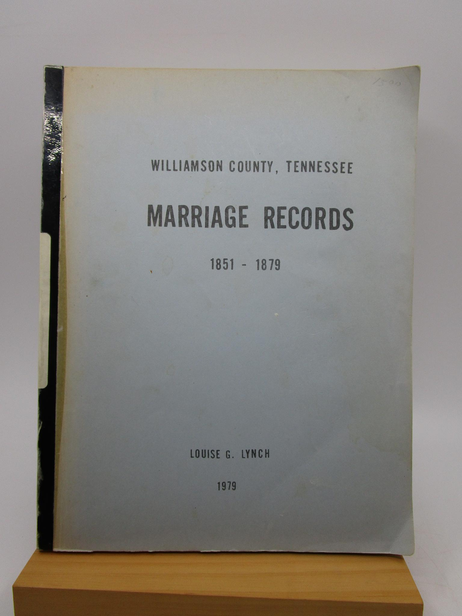 Image for Williamson County, Tennessee - Marriage Records - 1851 - 1879