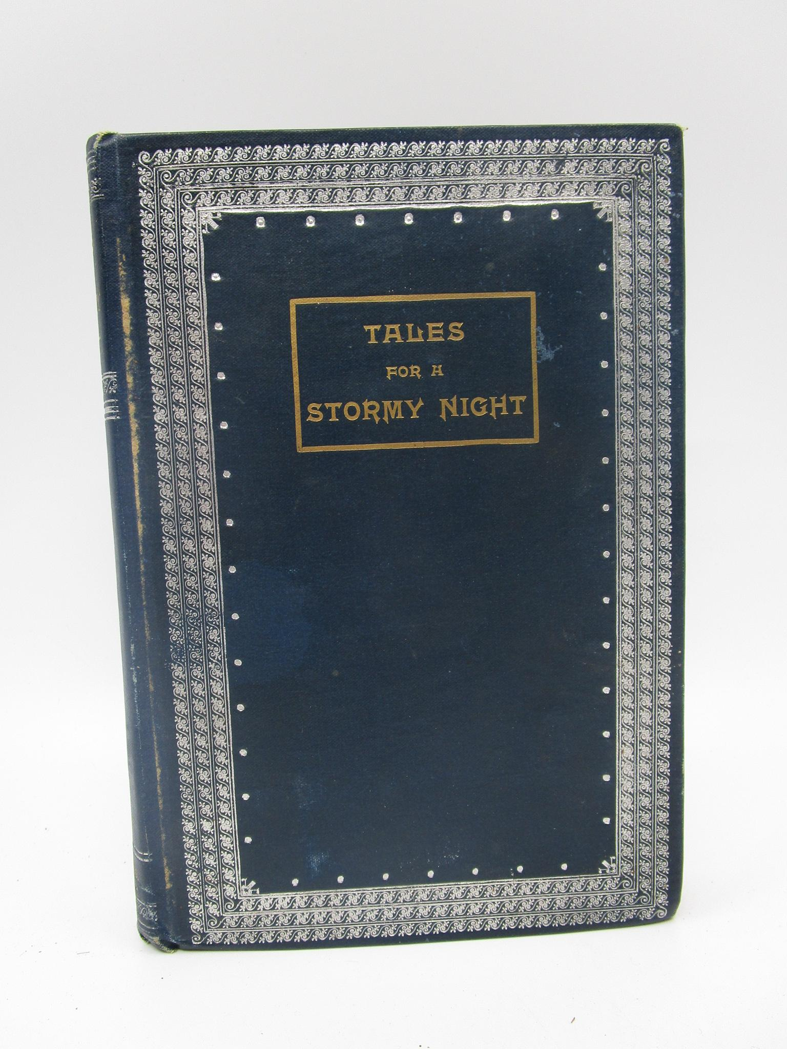 Image for Tales for a Stormy Night: Translations from the French of Tourgueneff, Balzac, Merimee, Alphonse Daudet (Signed First Edition)