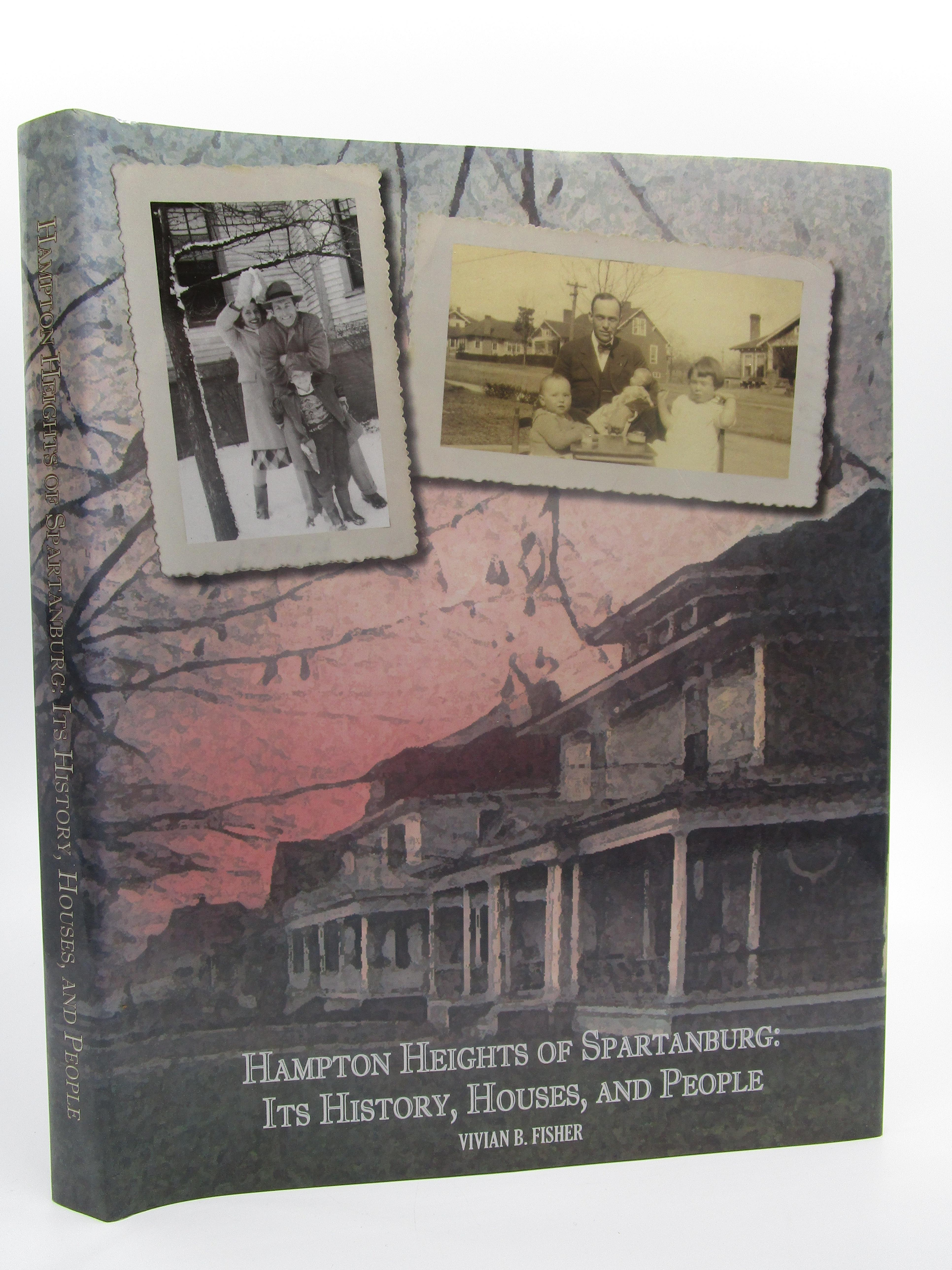 Image for Hampton Heights of Spartanburg: Its History, Houses, and People (Inscribed by Author)